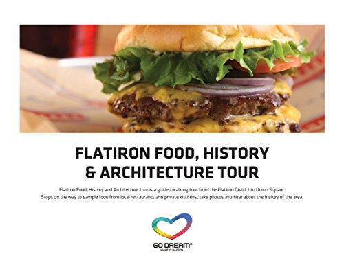 Flatiron Food, History & Architecture Tour in New York Experience Gift Card NYC - GO DREAM - Sent in a Gift Package (Best Walks In Manhattan)