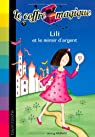 Le coffre magique, Tome 5 : Lili et le miroir d'argent par Oldfield