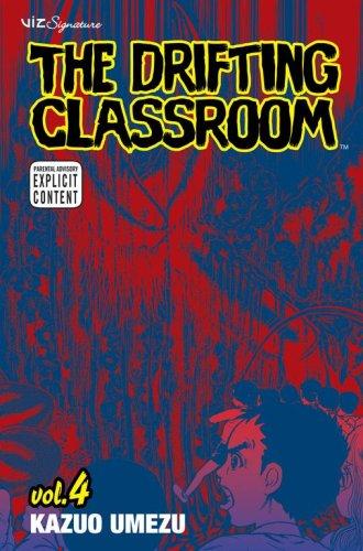- The Drifting Classroom, Vol. 4