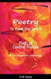 Poetry to Feed the Spirit, An anthology of 26 of Central Florida's best known poets. See author bio for a list of all included poets., 0982281919