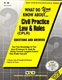 What Do You Know about Civil Practice Law and Rules (CPLR)?, Jack Rudman, 0837370264
