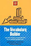 The Vocabulary Builder: The Practically Painless Way to a Larger Vocabulary (Study Smart Series)