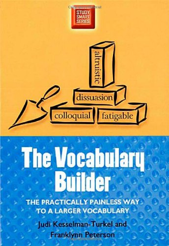 The Vocabulary Builder: The Practically Painless Way to a