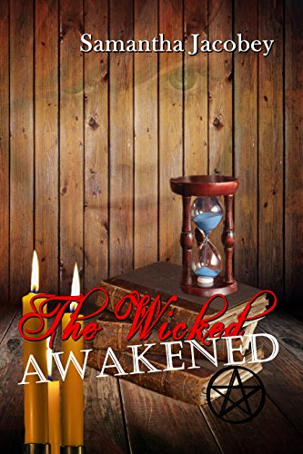 The Wicked Awakened by [Jacobey, Samantha]
