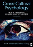 img - for Cross-Cultural Psychology: Critical Thinking and Contemporary Applications, Sixth Edition book / textbook / text book