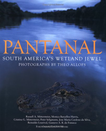 Download Pantanal: South America's Wetland Jewel pdf epub
