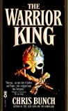 The Warrior King, Chris Bunch, 0446607908