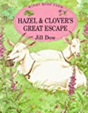 img - for Hazel and Clover's Great Escape (Windy Edge Farm) book / textbook / text book
