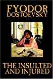 The Insulted and Injured, Fyodor Dostoyevsky, 1592244351