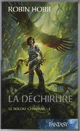 Couverture de La déchirure - Le soldat chamane 1