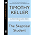 The Skeptical Student (Encounters with Jesus Series Book 1)