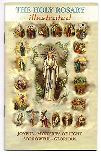 (The Holy Rosary Illustrated, Joyful-mysteries of Light Sorrowful-glorious - Large Pocket size - 4 inch X 6 inch)