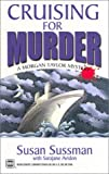 Front cover for the book Cruising For Murder (Worldwide Library Mysteries) by Susan Sussman