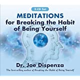 Meditations for Breaking the Habit of Being Yourself: Revised Edition