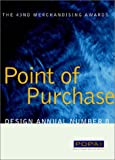 Point of Purchase Design Annual, Point of Purchase Advertising Institute Staff, 1584710519