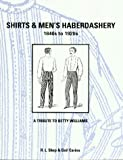 Shirts and Men's Haberdashery, 1840s to 1920s, R. L. Shep and Gail Cariou, 0914046276