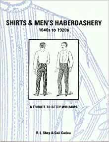 shirts amp mens haberdashery 1840s to 1920s r l shep