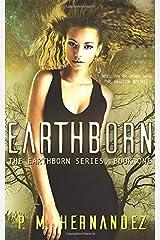 Earthborn (The Earthborn Series) Paperback