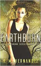 Earthborn (The Earthborn Series)