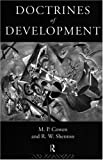 Doctrines of Development, M. P. Cowen and Robert W. Shenton, 0415125162