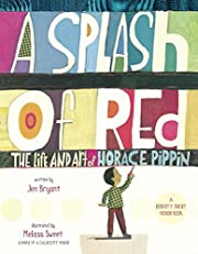 A Splash of Red: The Life and Art of Horace…