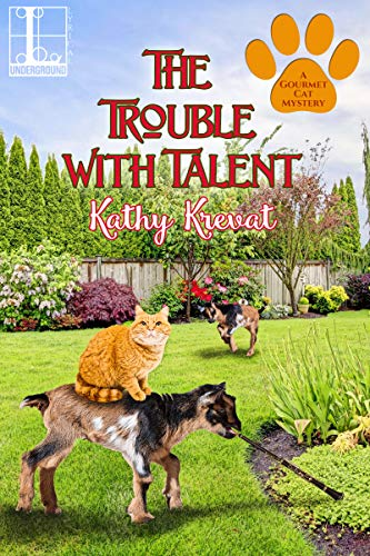 The Trouble with Talent (A Gourmet Cat Mystery Book 3) by [Krevat, Kathy]