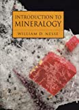 Introduction to Mineralogy and an Atlas of Minerals in Thin Section, Nesse, William D. and Schulze, Daniel J., 0195221338