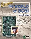Exploring the World of SCSI, Columbus, Louis, 0790612100