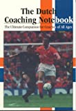 The Dutch Coaching Notebook, Henny Kormelink, Tjeu Seeverens, 0965102092
