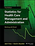 Statistics for Health Care Management and Administration 3rd Edition