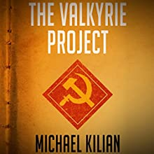 The Valkyrie Project Audiobook by Michael Kilian Narrated by Benjamin Isaac