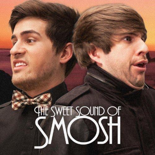 Sweet Sound of Smosh [Explicit]