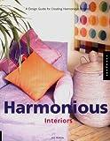 Harmonious Interiors, Ann McArdle, 1564966569