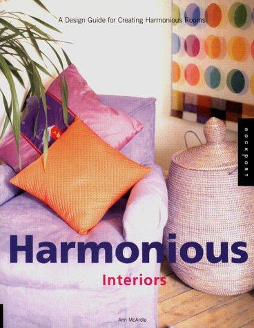 Harmonious Interiors: A Design Guide for Creating Harmonious Rooms pdf