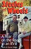 Steeles on Wheels: A Year on the Road in an RV (Capital Travels)