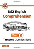 New KS2 English Targeted Question Book: Year 5 Comprehension - Book 1