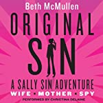 Original Sin: A Sally Sin Adventure   Beth McMullen