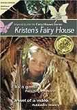 Kristen's Fairy House (The Fairy Houses Series)