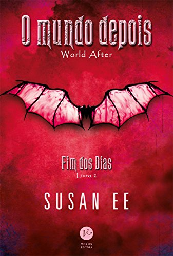 O mundo depois - Fim dos dias - Livro 2