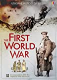 The First World War (Usborne History of Britain)