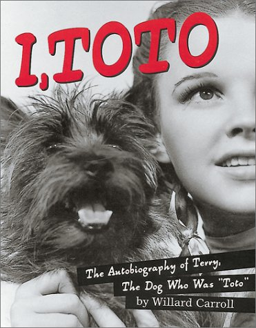 Download I, Toto: The Autobiography of Terry, the Dog who was Toto pdf epub