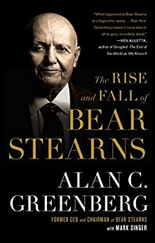 image for The Rise and Fall of Bear Stearns