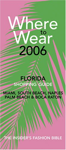 Where to Wear Florida 2006 - In Miami South Beach Shopping