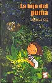 LA Hija Del Puma: Amazon.es: Monica Zak: Libros