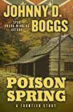 Poison Spring, Johnny D. Boggs, 1432827650