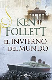 El invierno del mundo (The Century 2) (Spanish Edition)