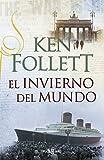 El invierno del mundo (The Century 2) (Spanish Edition)