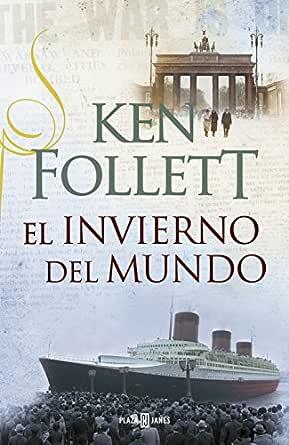 El invierno del mundo (The Century 2) eBook: Follett, Ken: Amazon ...
