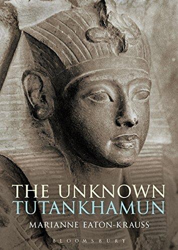 The Unknown Tutankhamun (Bloomsbury Egyptology)