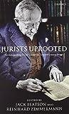 Jurists Uprooted: German-speaking Émigré Lawyers in Twentieth-century Britain